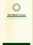Het Bahá'í-leven leiden