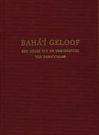 Keuze uit de Geschriften van Bahá'u'lláh