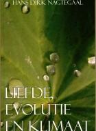 Liefde, Evolutie en Klimaat