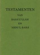 Testamenten van Bahá'u'lláh en 'Abdu'l-Bahá     e-book