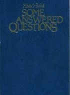 Some answered Questions (soft cover new edition)