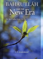 Bahá'u'lláh and the New Era