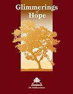 Glimmerings of Hope