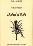 Het Leven van Bahá'u'lláh   e-book