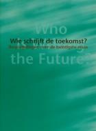 Wie schrijft de toekomst e-book