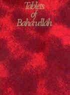 Tablets of Bahá'u'lláh Revealed after the Kitáb-i-Aqdas
