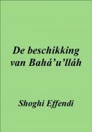 De beschikking van Bahá'u'lláh
